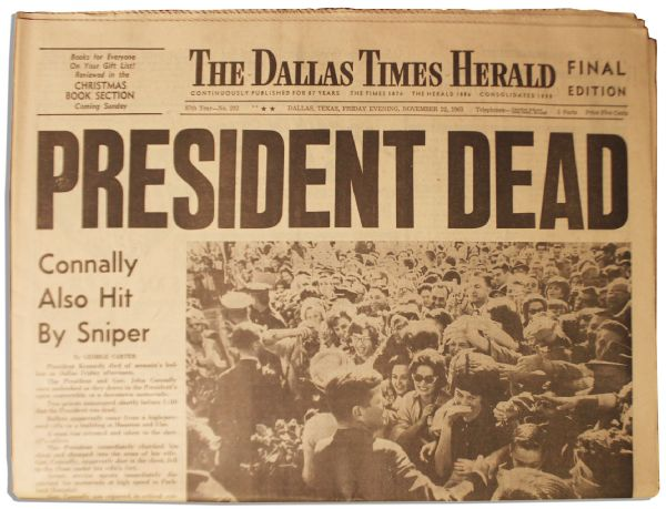 Historic Copy of ''The Dallas Times Herald'' From the Evening JFK's Assassination Stunned the World -- Headlines Include  ''Secret Service Checks in Vain''