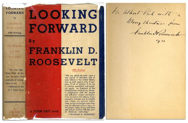 President Signed Book Franklin D. Roosevelt Signed Presentation Copy of His First Book, ''Looking Forward'' -- Given to His Executive Staff at His First White House Christmas Party