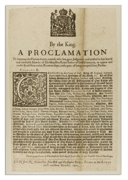 King Charles II 1660 Proclamation From The First Month of Restoration -- Demanding Those Responsible For The Execution of His Father King Charles I Turn Themselves In For Murder & Treason