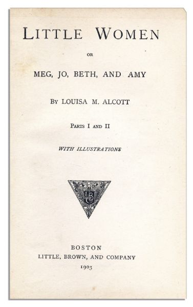 ''Little Women'' -- The 1903 Edition of Louisa May Alcott's Beloved Classic Novel