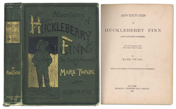 Mark Twain First Edition Extremely Rare True First Edition / First Printing of ''Adventures of Huckleberry Finn'' by Mark Twain -- Beautiful Earliest Version of the American Classic