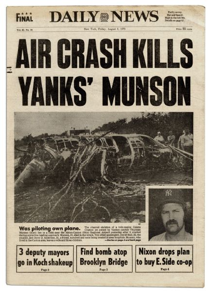 New York Back Page >> Lot Detail - ''New York Daily News'' From 3 August 1979 -- Yankee's Thurman Munson Dies in Plane ...