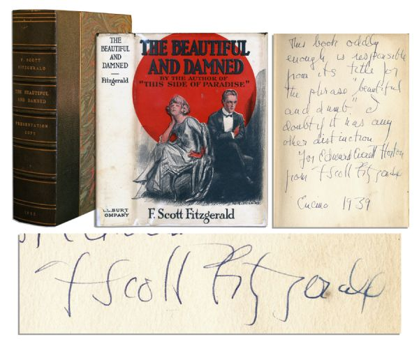 First Edition, Third Printing of F. Scott Fitzgerald's Second Novel, ''The Beautiful and Damned'' -- With a Charming Inscription to Actor Edward Everett Horton