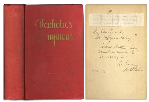 Bill Wilson Signed & Inscribed First Edition, First Printing of the Alcoholics Anonymous Big Book -- With PSA/DNA COA