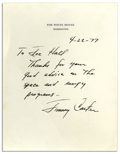 Scarce Jimmy Carter Autograph Letter Signed as President Upon White House Stationery -- ''...good advice on the space and energy programs...''