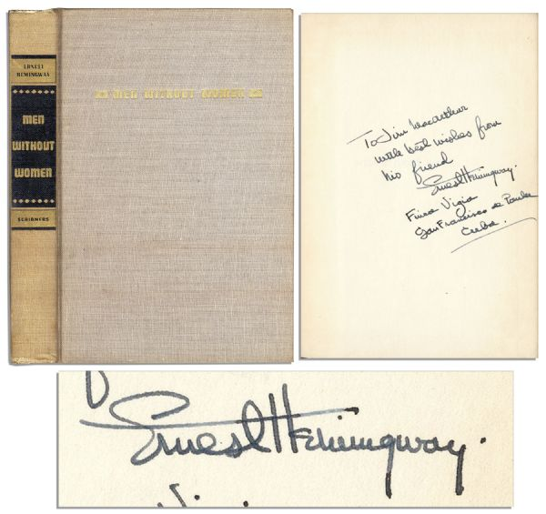 Ernest Hemingway Signed ''Men Without Women'' -- Dedicated in His Hand to the Son of Renowned Actress Helen Hayes