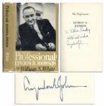 Lyndon B. Johnson Signed First Edition of His Biography The Professional -- With Original Dustjacket