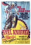 Huge Poster Promoting Evel Knievel at Wembley Stadium 26 May 1975 -- The Show That Broke His Pelvis & Nearly Took His Life -- Oversized Poster Measures 3.5 x 5