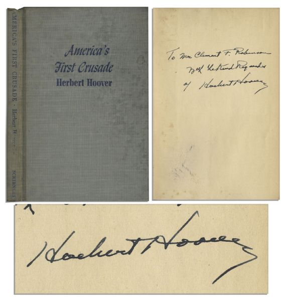 Herbert Hoover Signed First Printing of ''America's First Crusade''