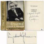 Lyndon B. Johnson First Edition of The Professional Signed in 1964 as Part of His Campaign