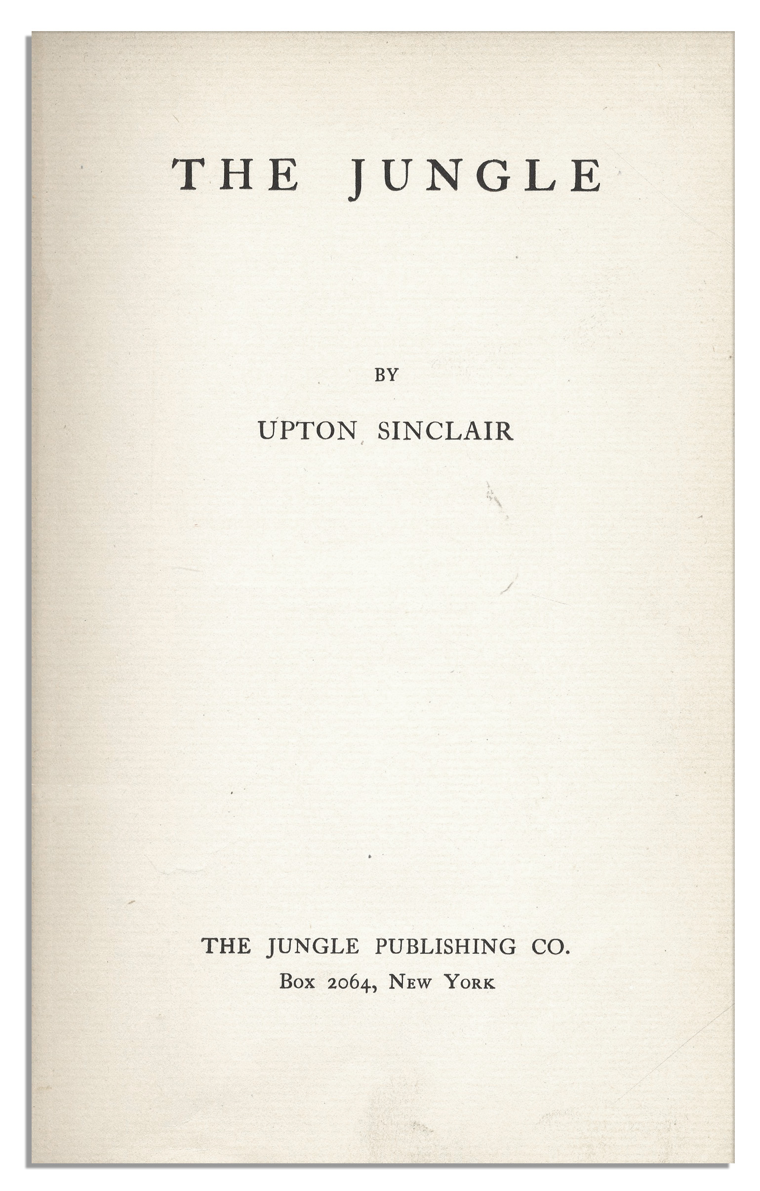 The Jungle Upton Sinclair First Edition