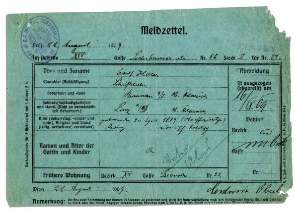 Adolf Hitler Signed & Handwritten Police Document From 1909 -- Hitler Here Changes His Address in Vienna Just 4 Months Before He Would Become Homeless