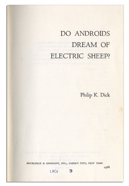 an analysis of the novel do androids dream of electric sheep by philip k dick A novel by philip k dick about escaped androids trying  a novel by philip k dick about escaped androids trying to pass for  do androids dream of electric sheep.
