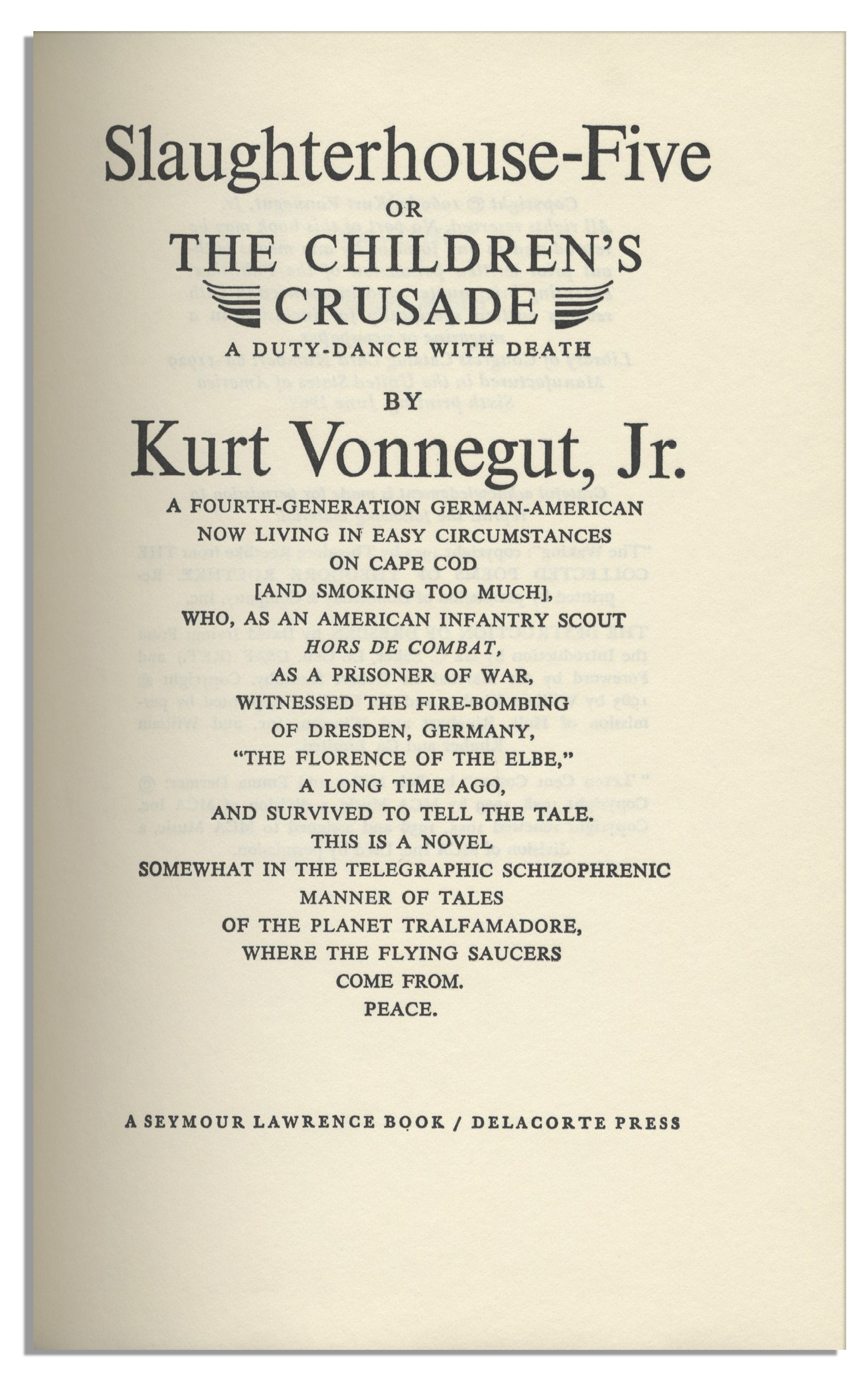 critical anylasis of slaughterhousefive Slaughterhouse five critical analysis topics: slaughterhouse vonnegut chooses to use special literary techniques that better explain his own encounters in war.
