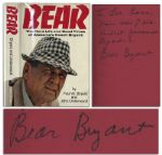 Coach Paul W. Bear Bryant Signed Copy of His Memoir, Bear: The Hard Life and Good Times of Alabamas Coach Bryant