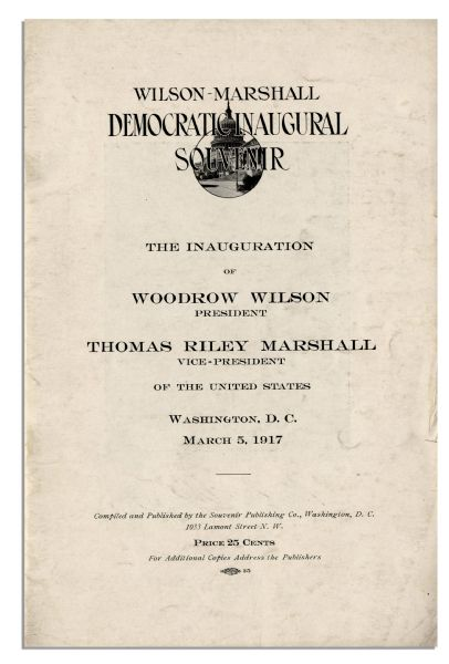 Inaugural Program for Woodrow Wilson -- 5 March 1917, One Month Before Wilson Asked Congress to Declare War Against Germany