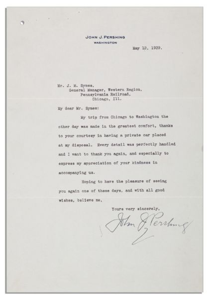 John J. Pershing Typed Letter Signed From 1939 -- ''...Thanks to your courtesy in having a private car placed at my disposal...''