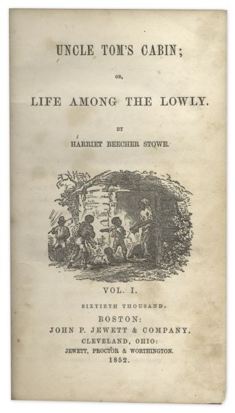 Early Printing of ''Uncle Tom's Cabin'' From 1852