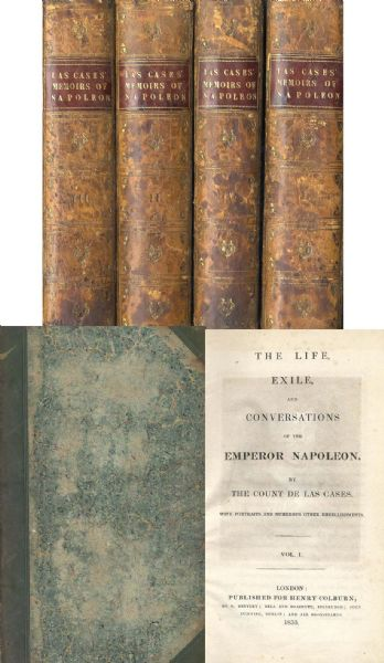 Count de las Cases ''The Life, Exile and Conversations of the Emperor Napoleon'' -- 1835