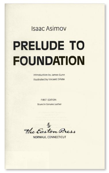 Isaac Asimov Signed Deluxe Edition of ''Prelude to Foundation'' -- Near Fine