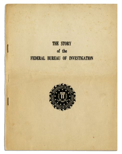 ''The Story of the Federal Bureau of Investigation'' -- A Rare FBI Publication, Written for American Youth