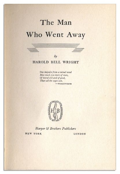 Signed First Edition of Harold Bell Wright's Last Novel, ''The Man Who Went Away'' -- With Rare Dustjacket