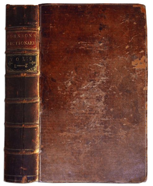 Scarce Second Edition of Samuel Johnson's 2-Volume Masterpiece of Lexicography -- ''A Dictionary Of The English Language: In Which The Words Are Deduced From The Originals...'' -- 1755