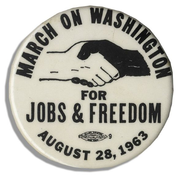 Pin From the Landmark March on Washington -- Where Martin Luther King Delivered His Great ''I Have A Dream'' Speech