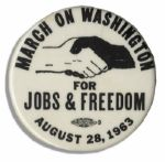Pin From the Landmark March on Washington -- Where Martin Luther King Delivered His Great I Have A Dream Speech
