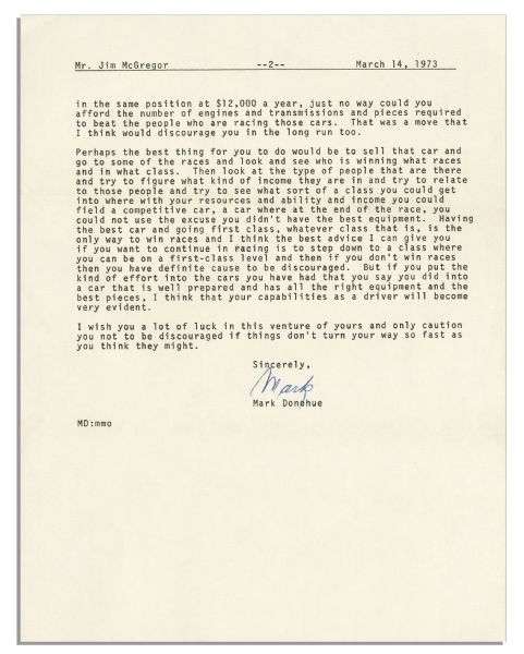 Indianapolis 500 Winner Mark Donohue Who Died Tragically & Young in a Race, 1973 Typed Letter Signed -- ''...No one is ever going to become a professional driver if he doesn't win races...''