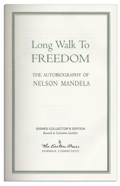 Nelson Mandela Signed Copy of His Autobiography ''Long Walk to Freedom'' -- Beautiful, Fine Edition