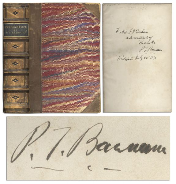P.T. Barnum ''Struggles and Triumphs'' Signed