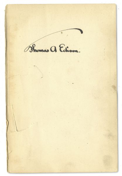 Thomas Edison Signed Copy of ''His Life And Inventions'' -- Rare Signed Volume by Edison
