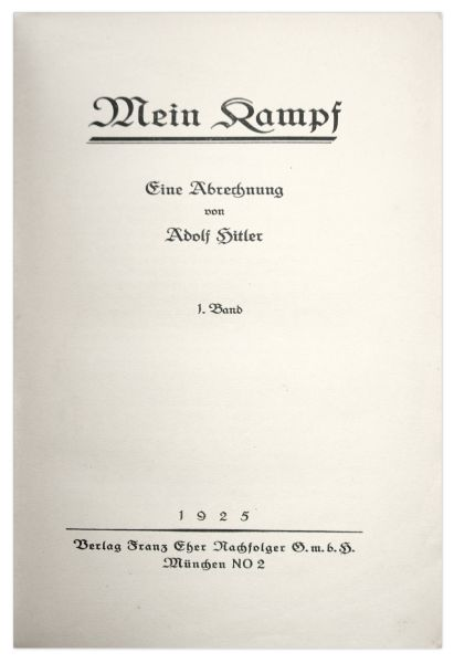 Adolf Hitler Signed First Editions of ''Mein Kampf'' -- Both Volumes Signed by Hitler in 1925 and 1926, Inscribed to Philipp Bouhler, Nazi #12 -- ''...your loyal work for our movement...''