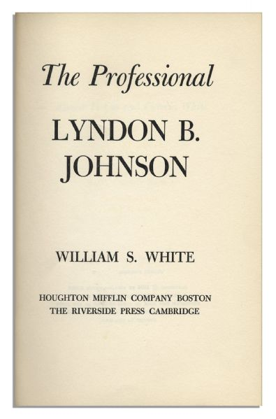 Lyndon B. Johnson Signed Book: ''The Professional''