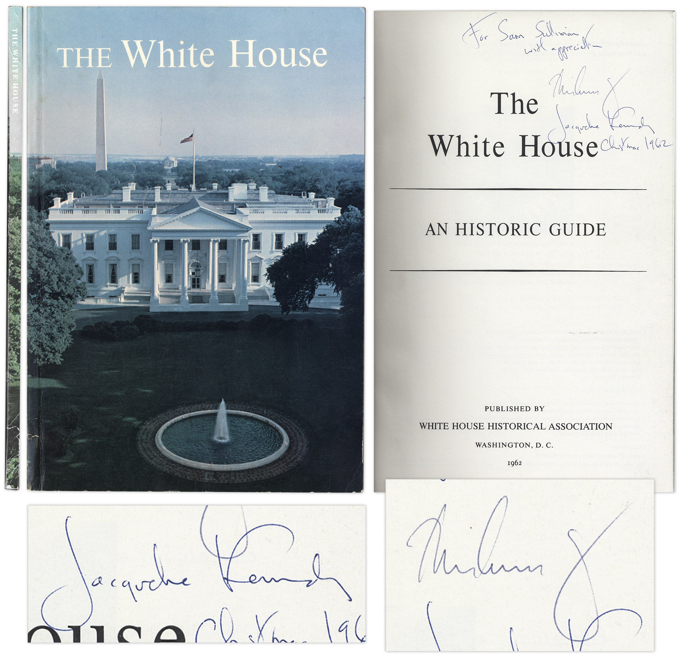 John F Kennedy Autograph John F. Kennedy Signed Copy of ''The White House'' as President -- Also Signed by Jacqueline Kennedy