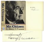 Harry Truman Signed Copy of Mr. Citizen -- Uninscribed