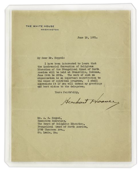 Herbert Hoover Typed Letter Signed as President -- ''...such an organization is an important contribution to the cause of spiritual progress...''