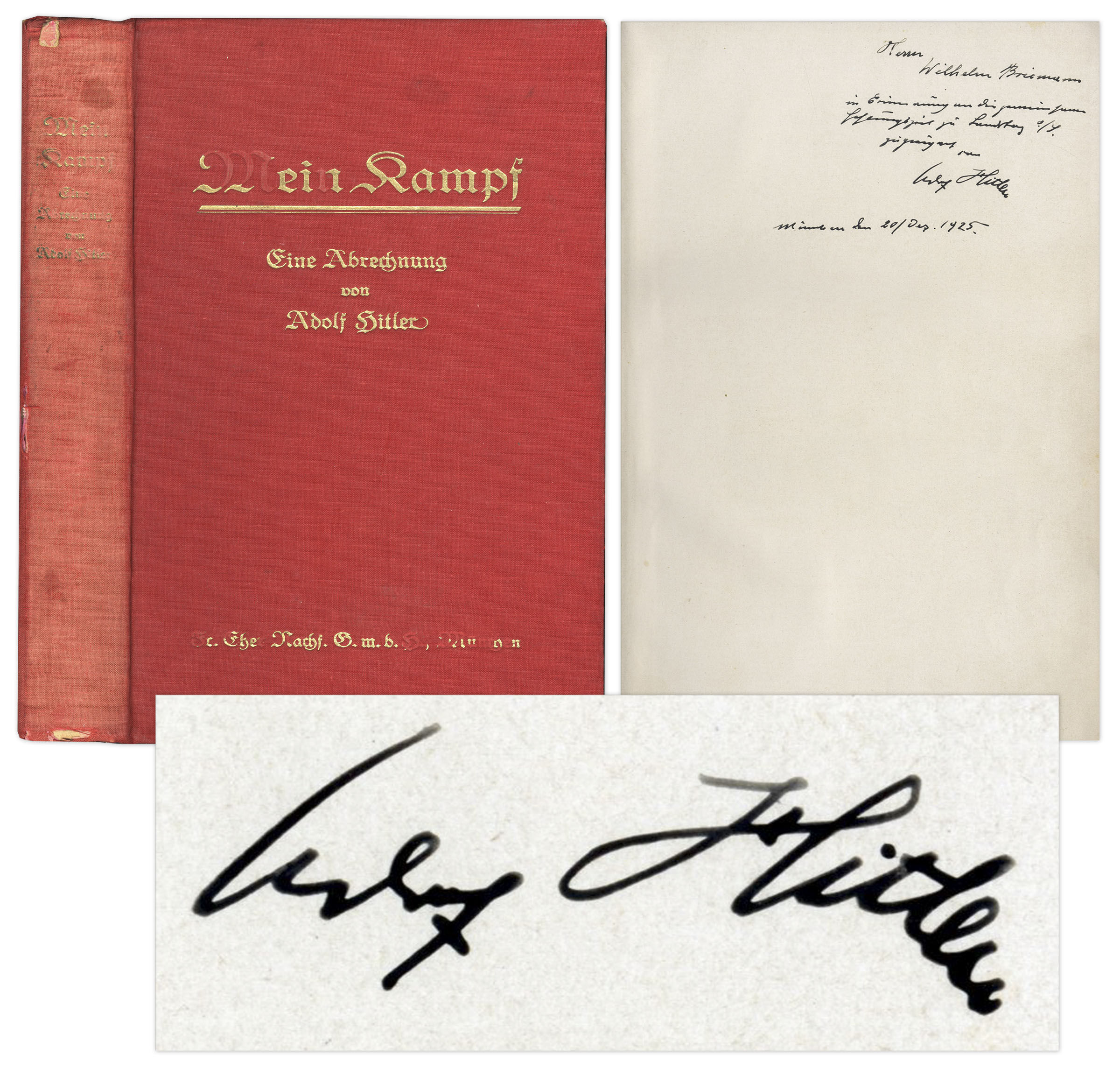 Adolf Hitler Autograph Adolf Hitler 1925 Signed Copy of ''Mein Kampf'' -- Inscribed to a Fellow Inmate During His Imprisonment for High Treason -- ''...remembrance of our joint prison time in Landsberg...''