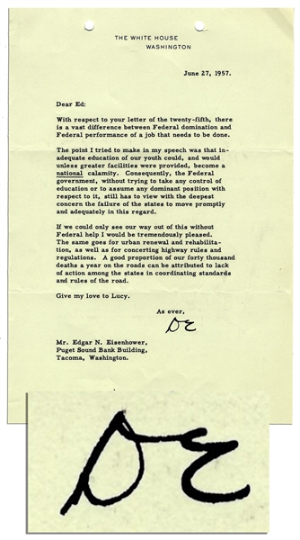 Dwight D. Eisenhower 1957 Typed Letter Signed as President -- ''...inadequate education of our youth could, and would unless greater facilities were provided, become a national calamity...''