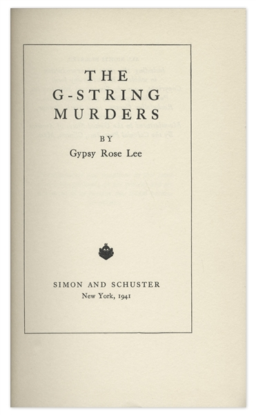 Gypsy Rose Lee Signed First Edition of Her Novel ''The G-String Murders''