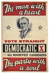 Large Franklin D. Roosevelt Campaign Poster -- The man with a heart