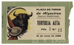 Ernest Hemingways Own Bullfighting Ticket From 21 June 1959 -- From the Plaza de Toros de Algeciras -- Hemingway Wrote About the Bullfights of 1959 in His Final Book