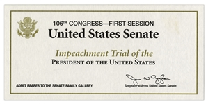 President Bill Clinton Senate Impeachment Trial Ticket -- Special Ticket for the Senate Family Gallery, for Senators Families and Special Guests