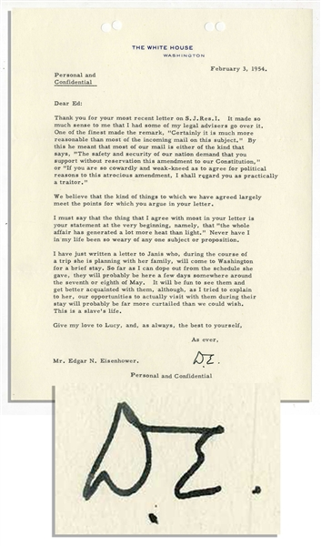 Eisenhower Letter Signed as President: ''...If you are so cowardly...as to agree...to this atrocious amendment, I shall regard you as practically a traitor...'' & ''...This is a slaves life...''