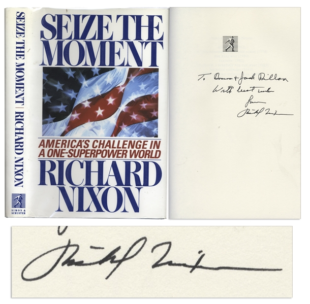Richard Nixon ''Seize The Moment'' Signed -- Near Fine
