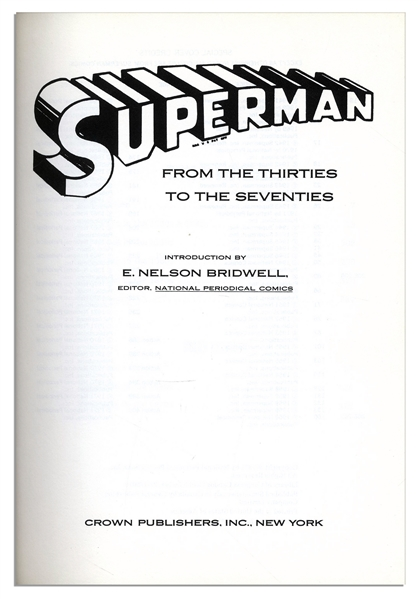 ''Superman From the 30s to the 70s'' -- Signed by 9 of Superman's Contributors Including Illustration Team Curt Swan & Murphy Anderson & ''Death of Superman'' Artists Janke and Bogdanove