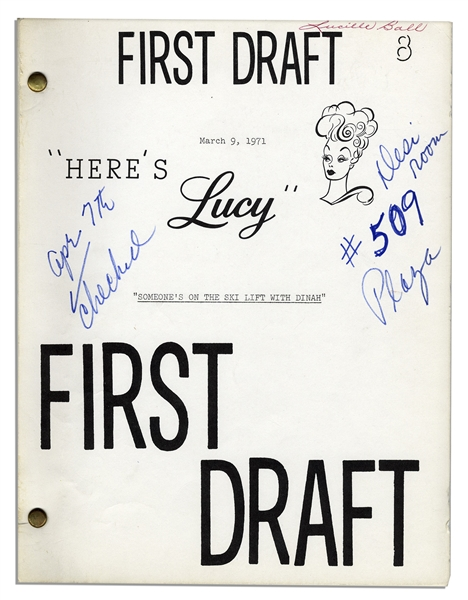 Comedic Genius Lucille Ball's First and Final Draft Scripts From A 1971 Episode of ''Here's Lucy'' Guest Starring Dinah Shore - Including Lucy's Handwritten Script Notes