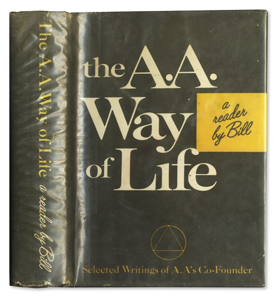 Bill Wilson Signed First Edition of ''The AA Way of Life''