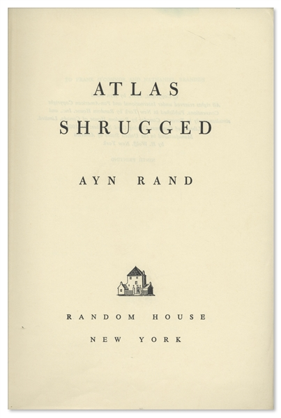 Ayn Rand Signed ''Atlas Shrugged'' -- Her Magnum Opus -- Number 317 in a Special 10th Anniversary Edition Limited to 2,000